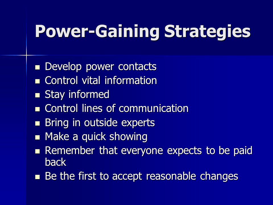 Power-Gaining Strategies