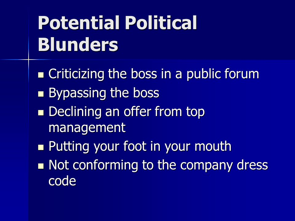 Potential Political Blunders
