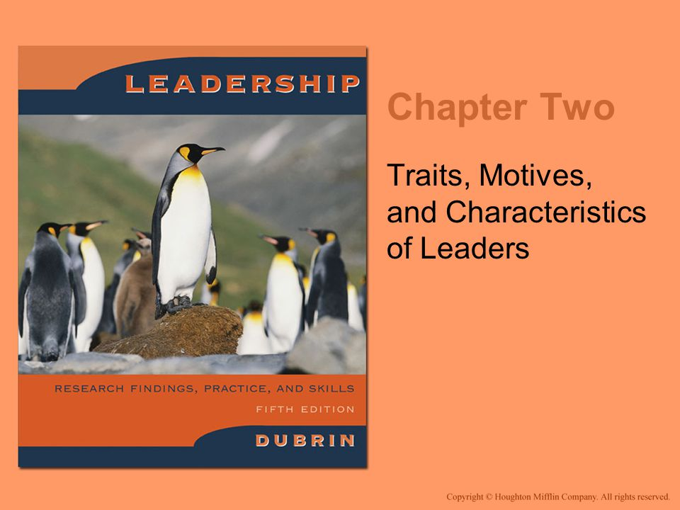 Traits, Motives, and Characteristics of Leaders