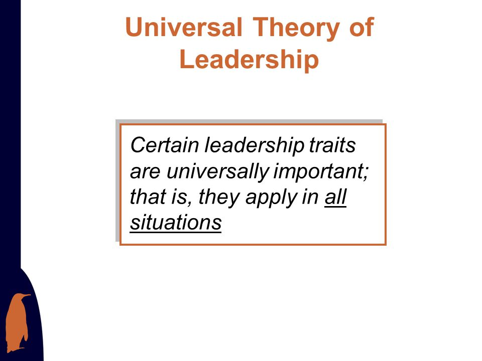 Universal Theory of Leadership