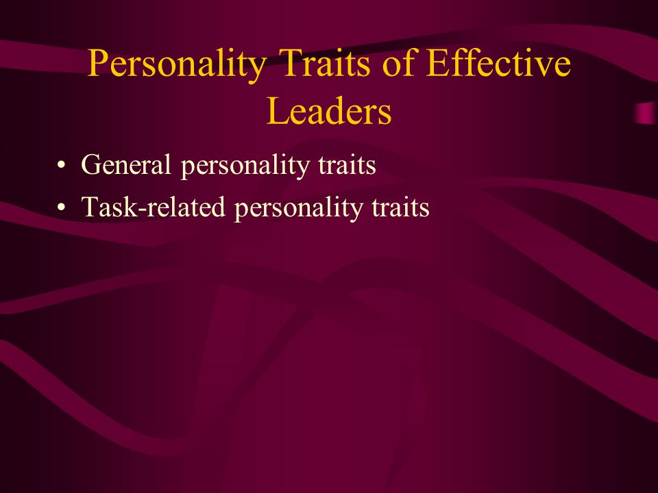 Personality Traits of Effective Leaders