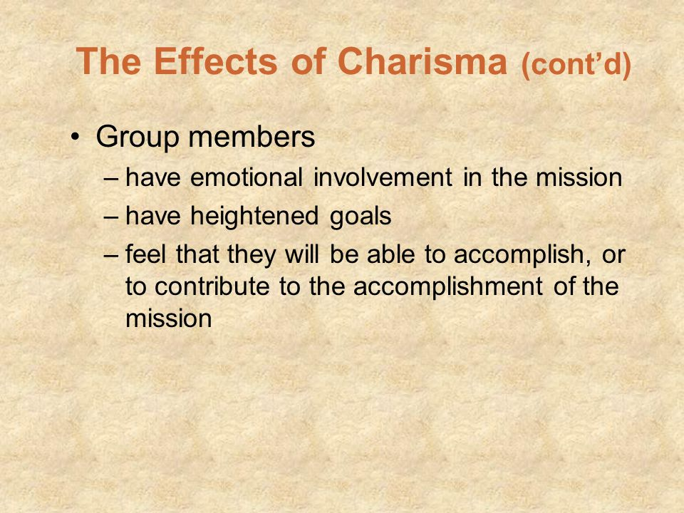 The Effects of Charisma (cont'd)