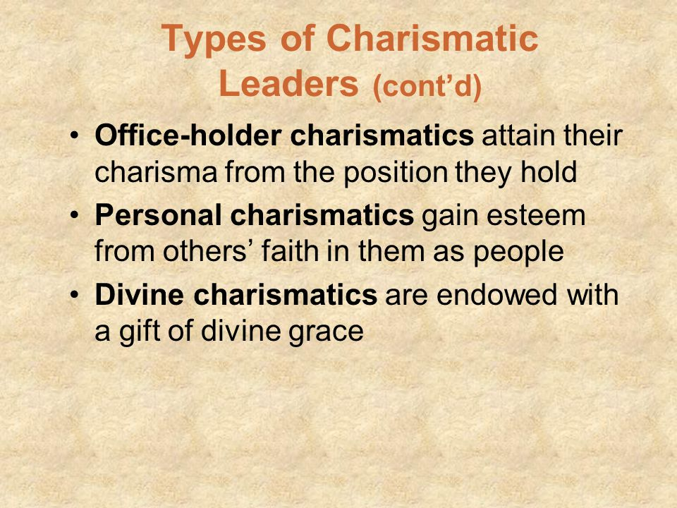 Types of Charismatic Leaders (cont'd)