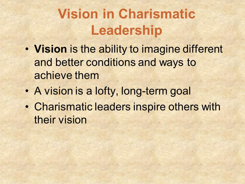 Vision in Charismatic Leadership