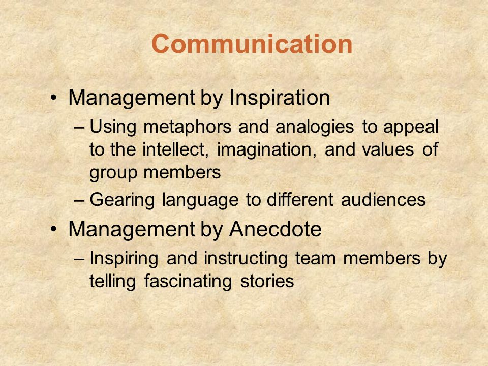 Communication Management by Inspiration Management by Anecdote