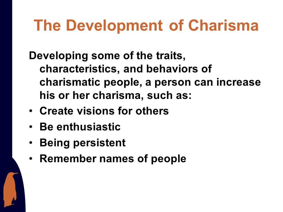 The Development of Charisma