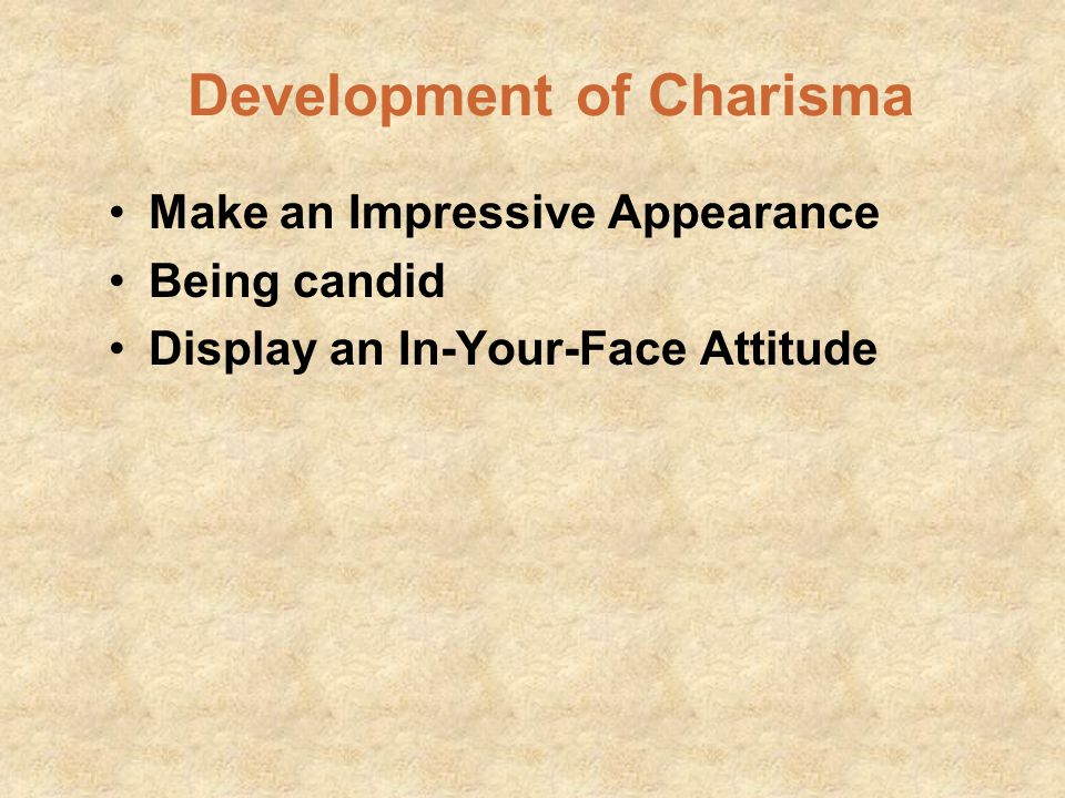 Development of Charisma