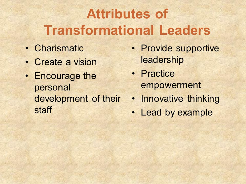 Attributes of Transformational Leaders