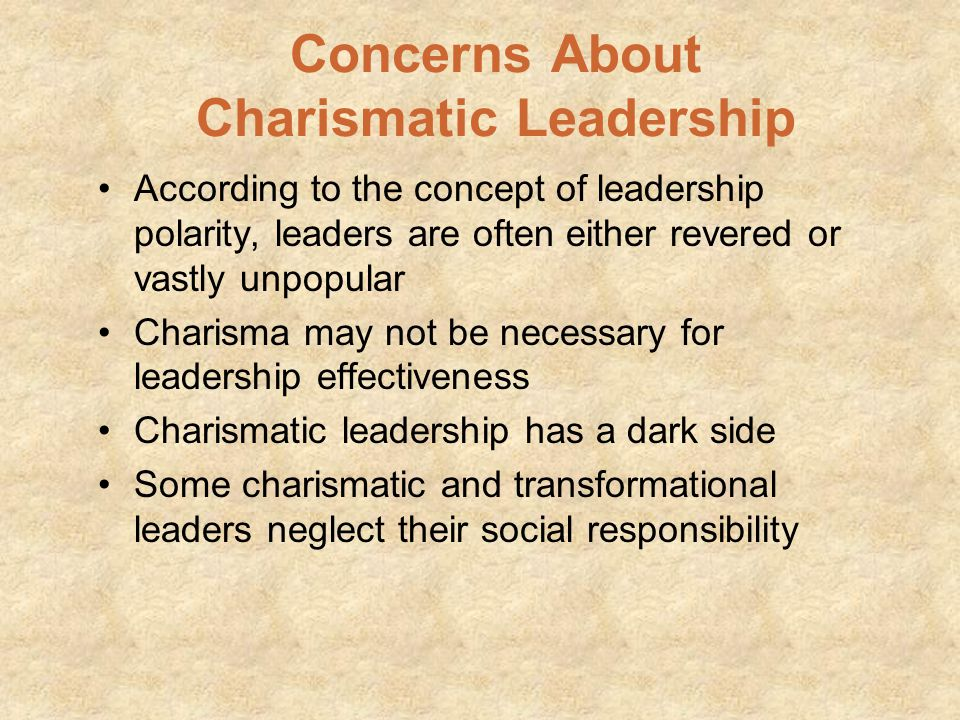 Concerns About Charismatic Leadership