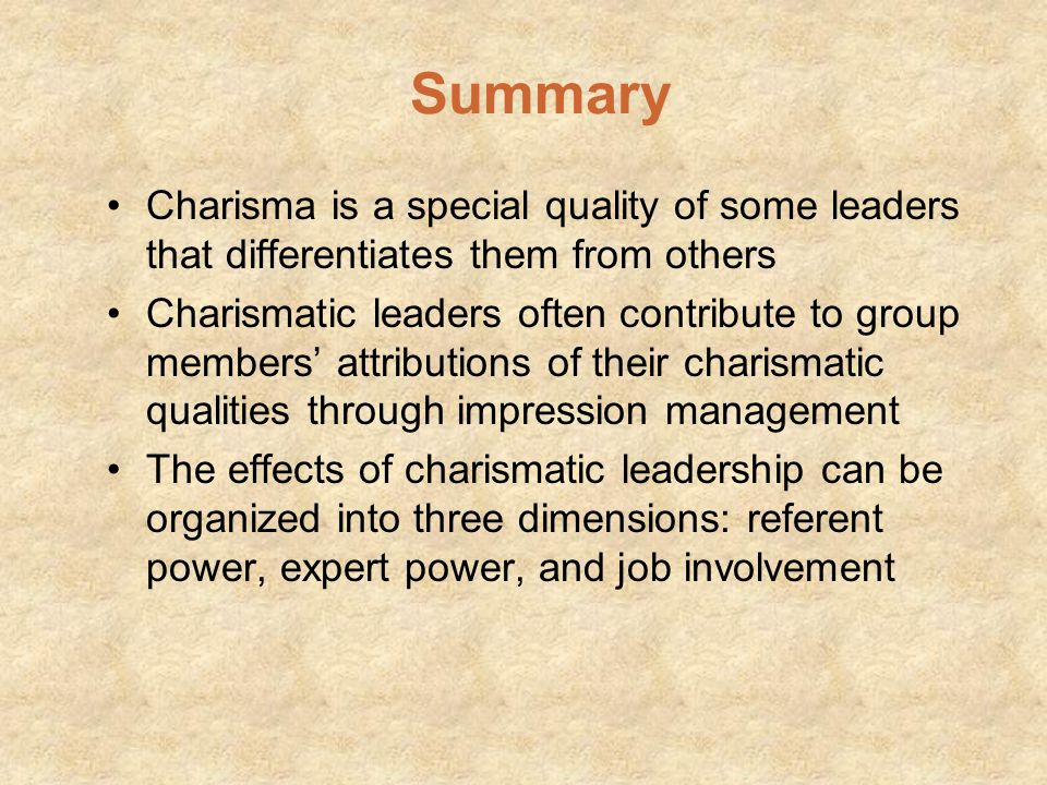 Summary Charisma is a special quality of some leaders that differentiates them from others.