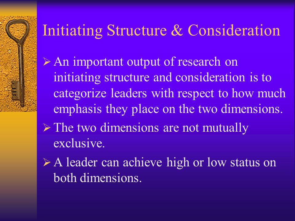 Initiating Structure & Consideration