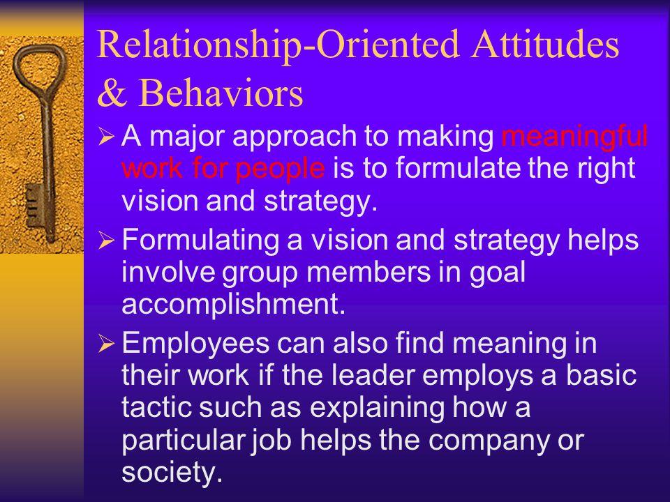 Relationship-Oriented Attitudes & Behaviors