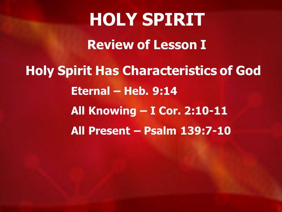 Holy Spirit Has Characteristics of God