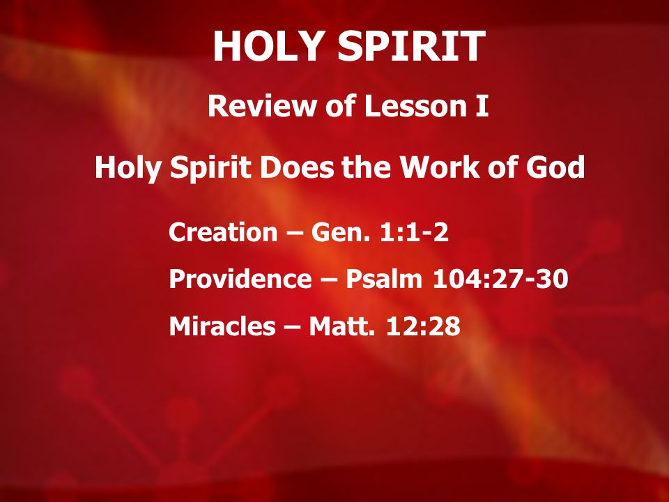 Holy Spirit Does the Work of God