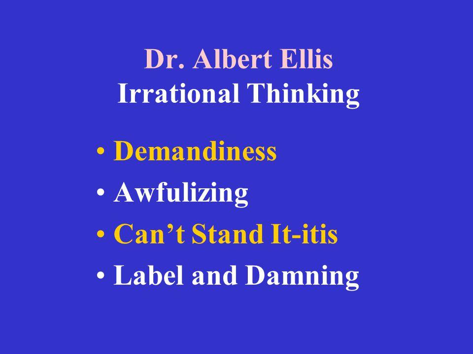 Dr. Albert Ellis Irrational Thinking