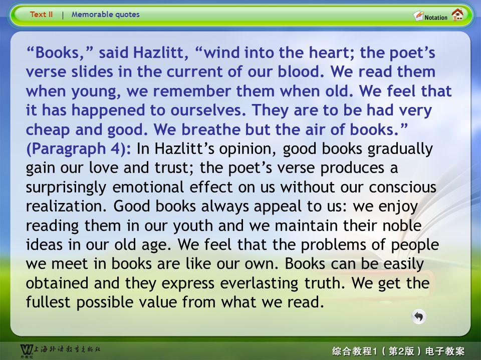 Books, said Hazlitt … Text II. Memorable quotes.