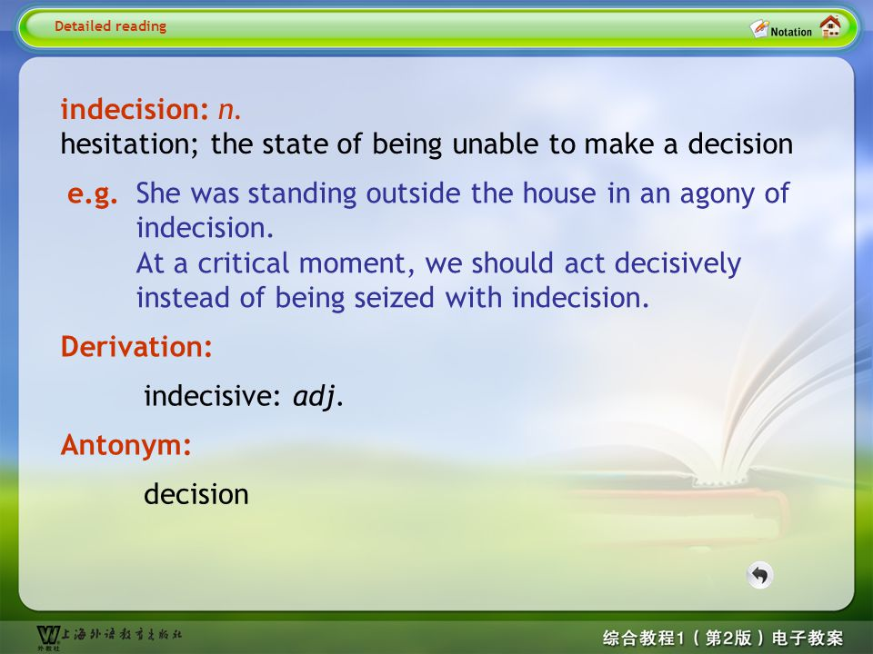 Detailed reading1-- indecision