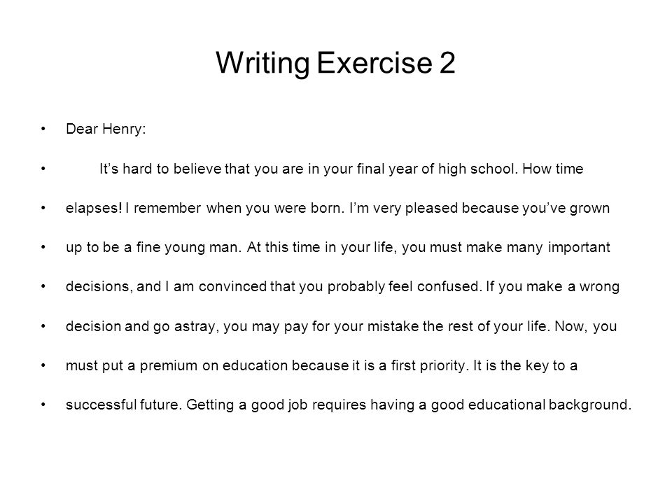 Writing Exercise 2 Dear Henry: