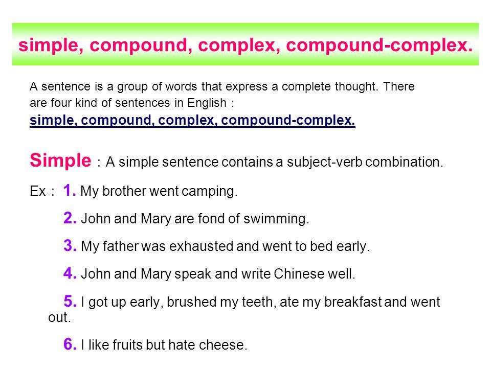 simple, compound, complex, compound-complex.