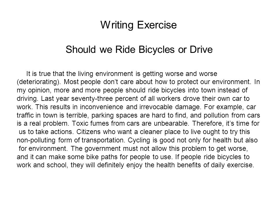 Should we Ride Bicycles or Drive
