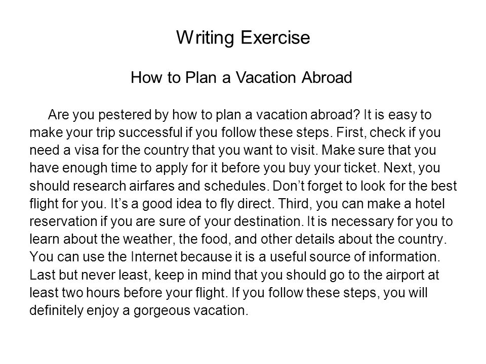 Writing Exercise How to Plan a Vacation Abroad