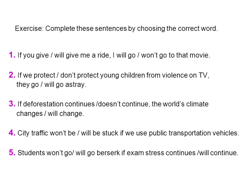 Exercise: Complete these sentences by choosing the correct word.