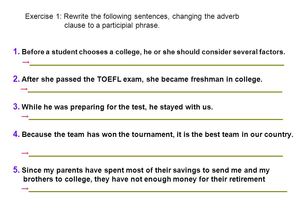 2. After she passed the TOEFL exam, she became freshman in college.