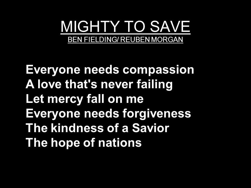 MIGHTY TO SAVE BEN FIELDING/ REUBEN MORGAN