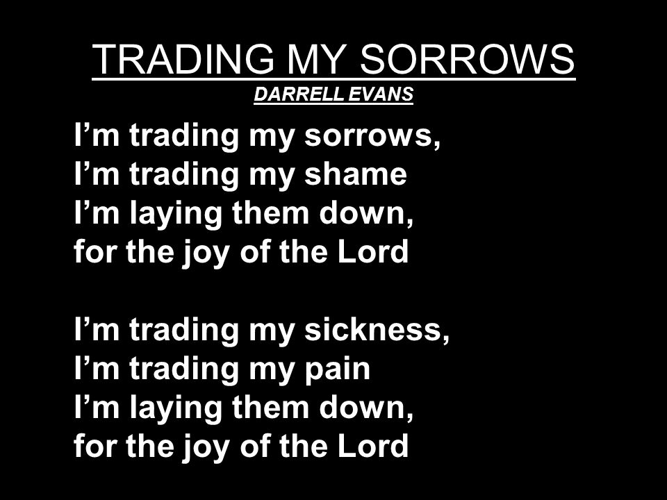 TRADING MY SORROWS DARRELL EVANS