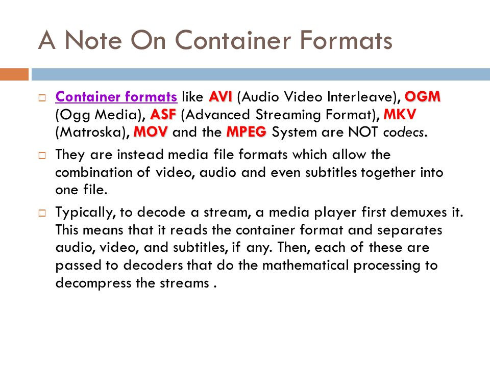 A Note On Container Formats