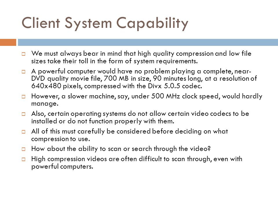 Client System Capability