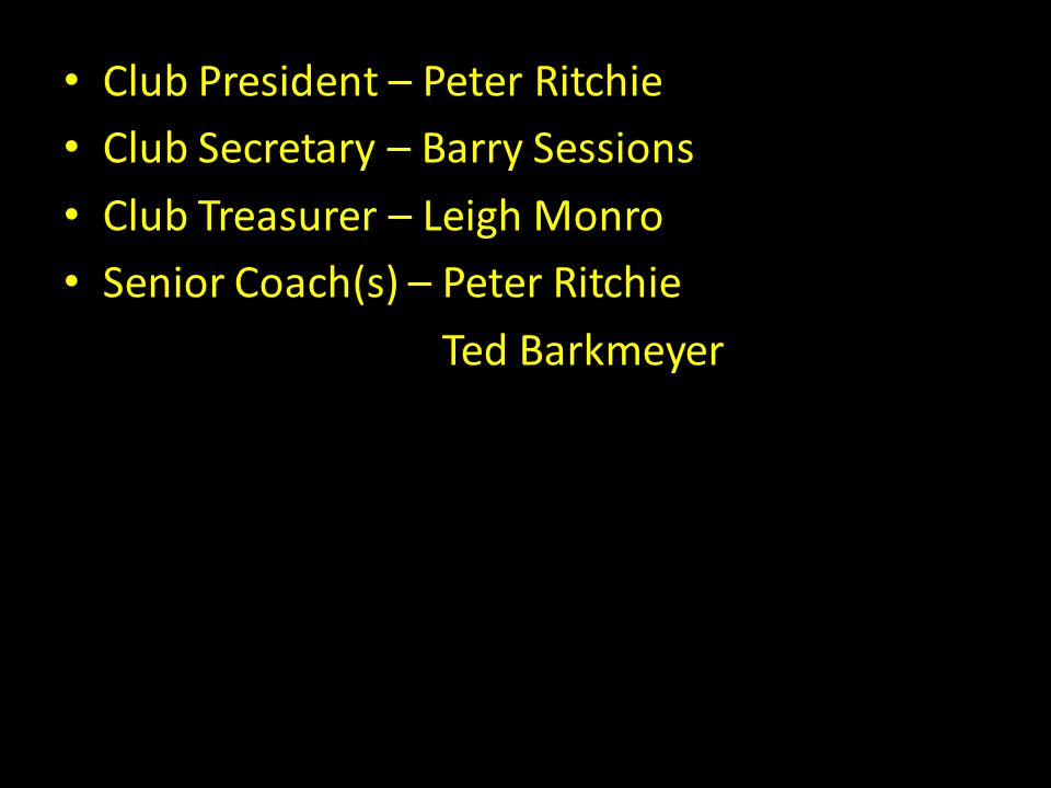 Club President – Peter Ritchie