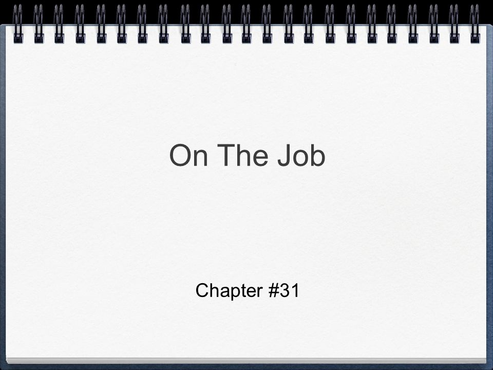 On The Job Chapter #31