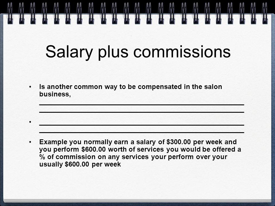 Salary plus commissions