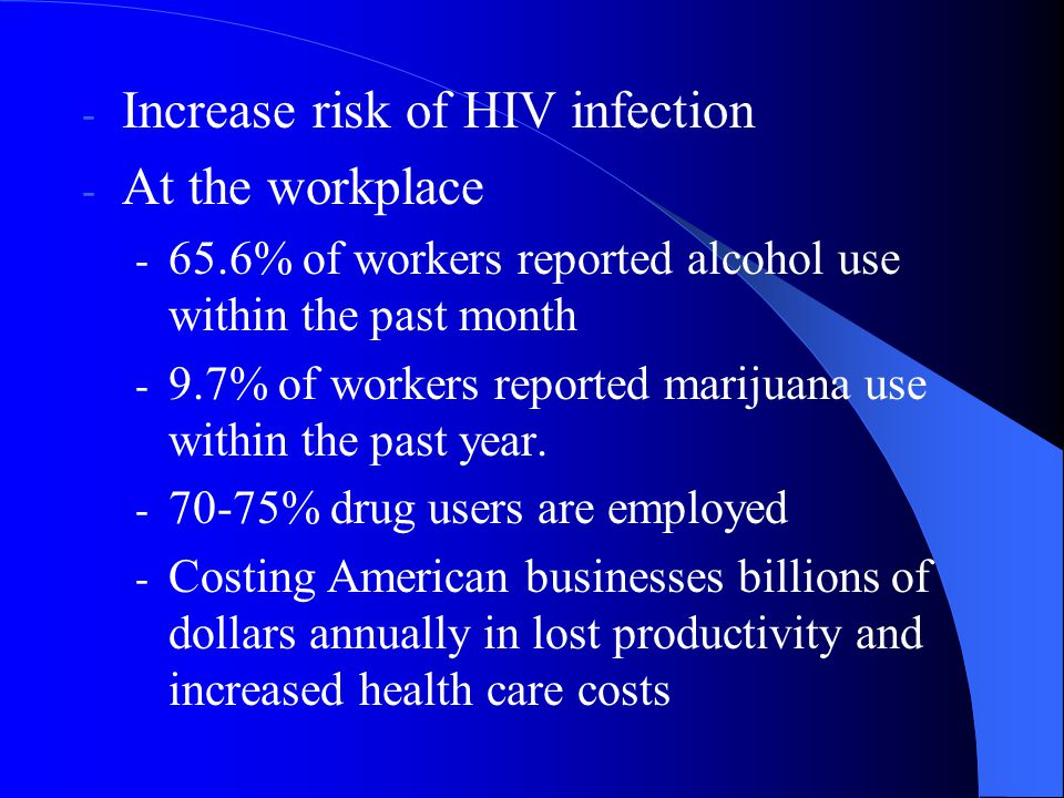 Increase risk of HIV infection At the workplace