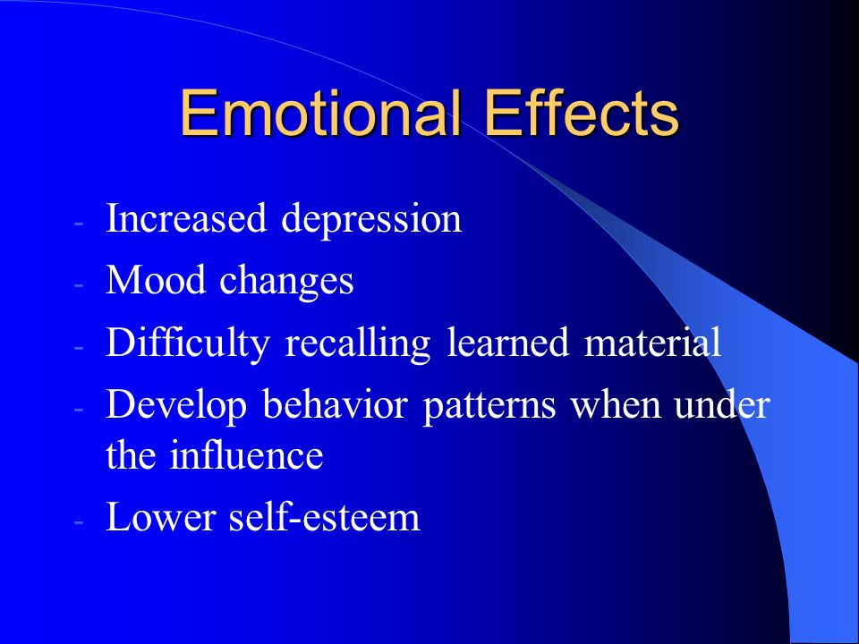 Emotional Effects Increased depression Mood changes