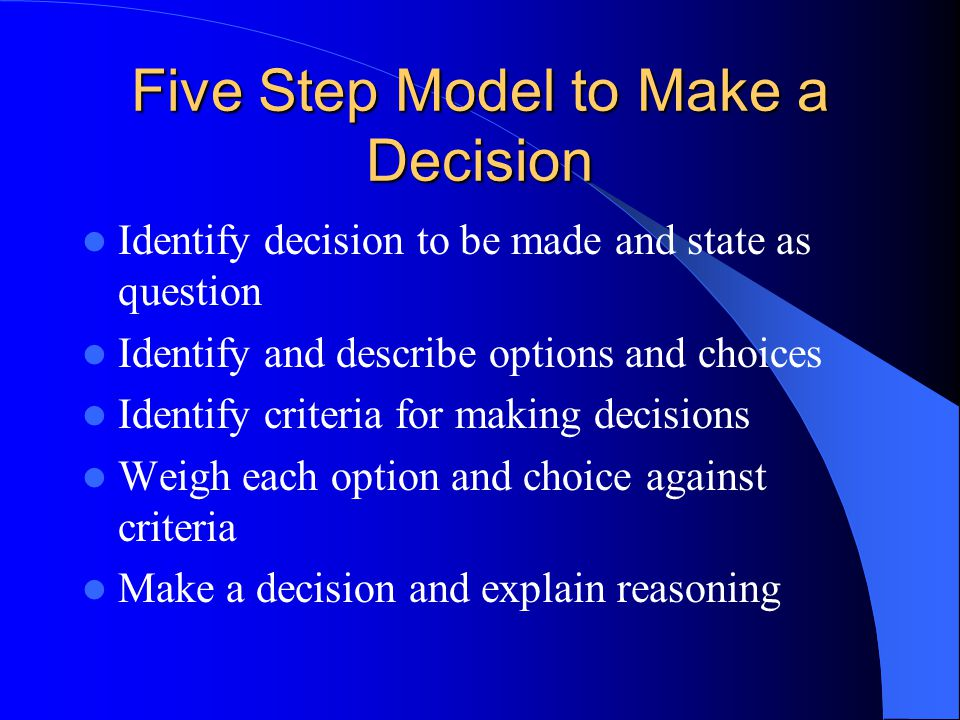 Five Step Model to Make a Decision