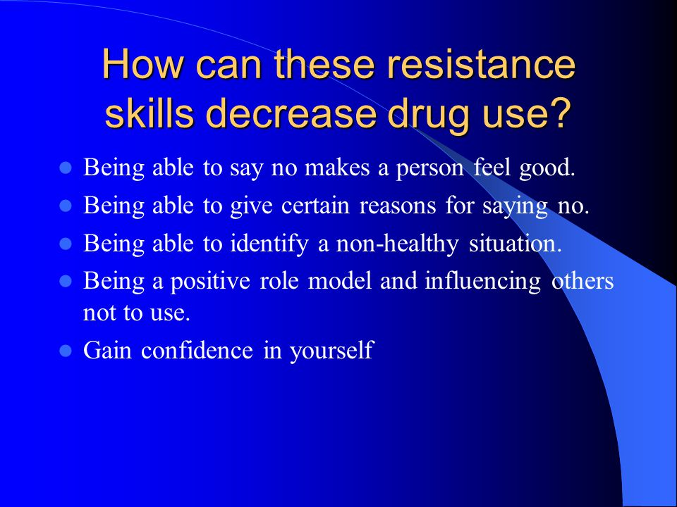 How can these resistance skills decrease drug use