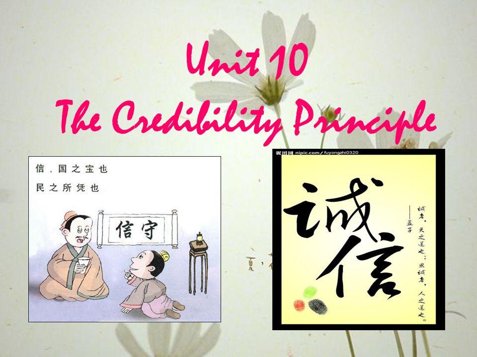 Unit 10 The Credibility Principle