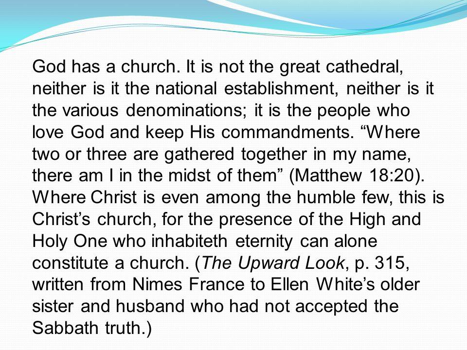 God has a church.