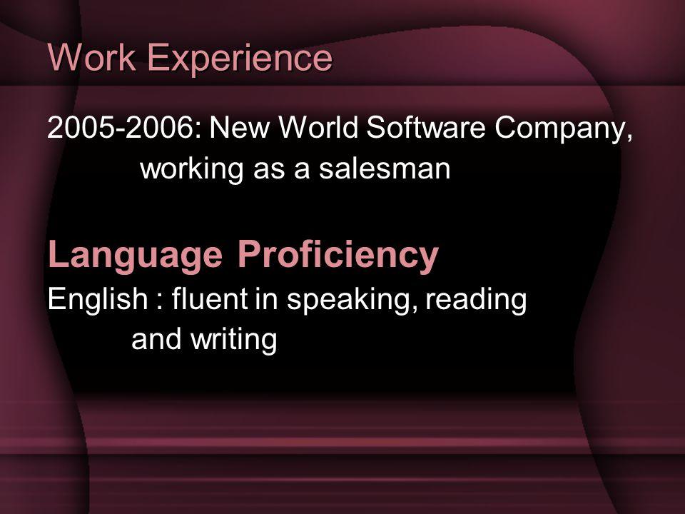 Work Experience Language Proficiency