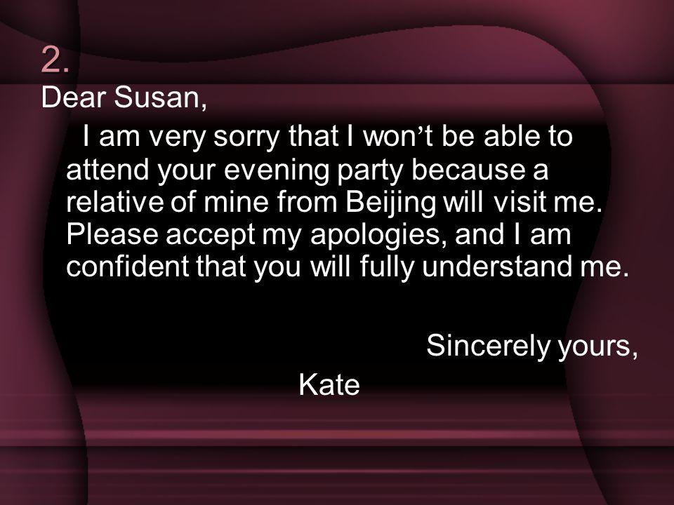 2. Dear Susan,