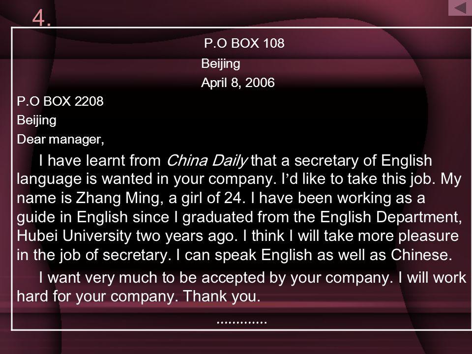4. P.O BOX 108. Beijing. April 8, 2006. P.O BOX 2208. Dear manager,