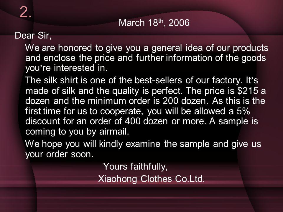 2. March 18th, 2006. Dear Sir,