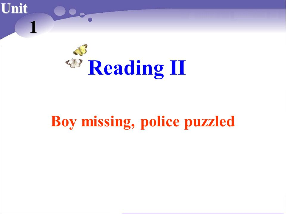 Reading II 1 Boy missing, police puzzled Unit