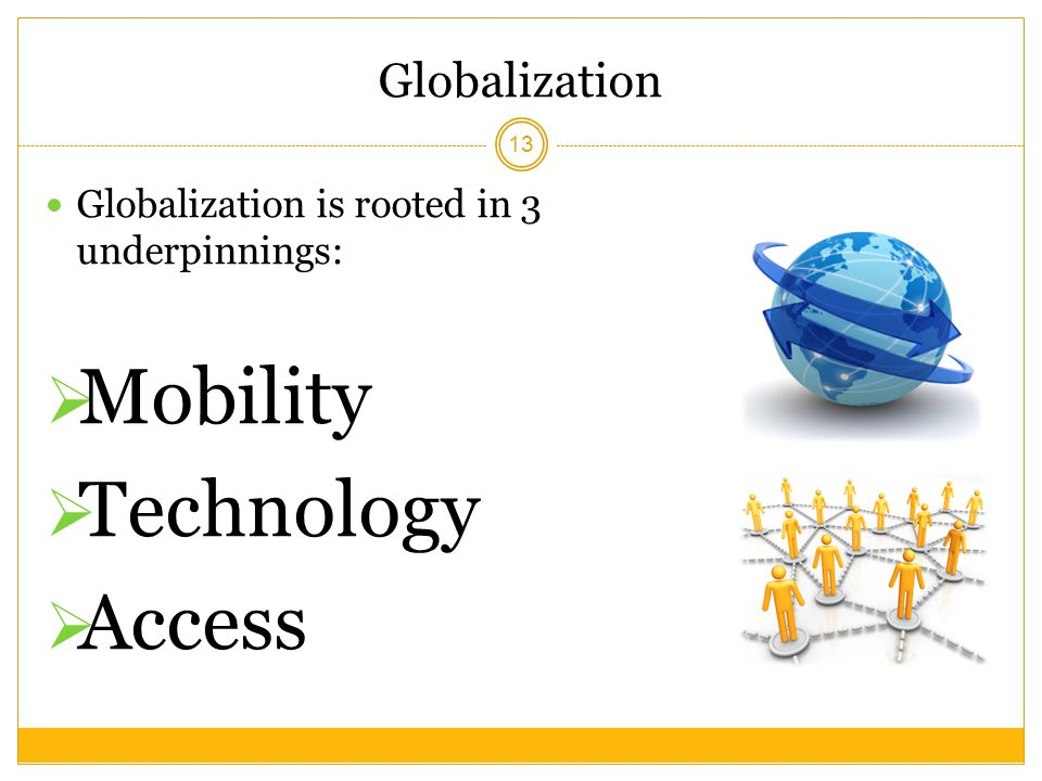 Mobility Technology Access Globalization