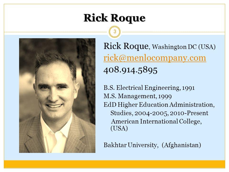 Rick Roque Rick Roque, Washington DC (USA) rick@menlocompany.com