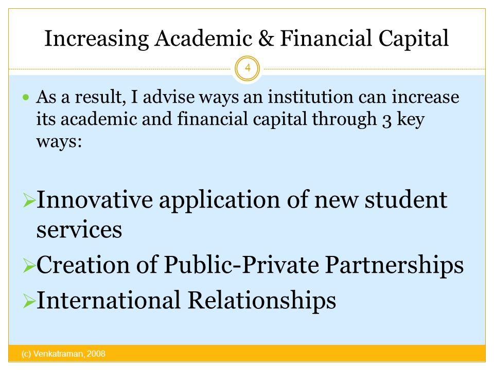 Increasing Academic & Financial Capital