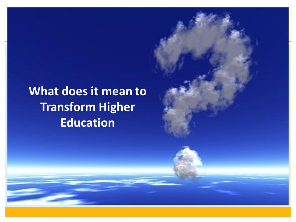 What is Education Transformation