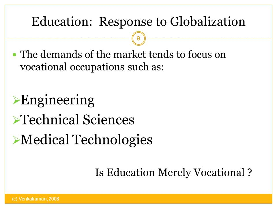 Education: Response to Globalization